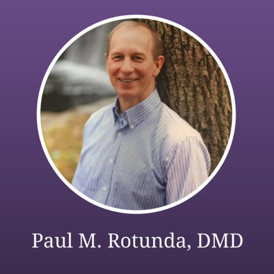 Dr. Paul M. Rotunda DMD