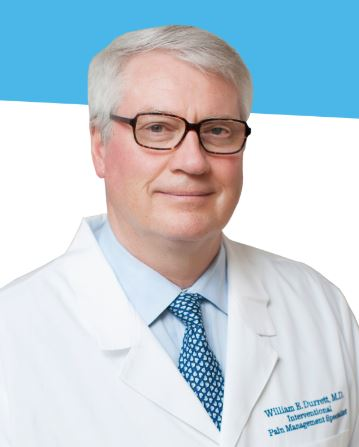 Dr. William Durrett M.D, Pain Management Specialist
