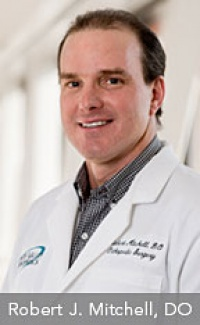 Dr. Robert J Mitchell D.O., Orthopedist